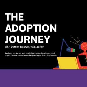 The Adoption Journey By Darren Boswell-Gallagher