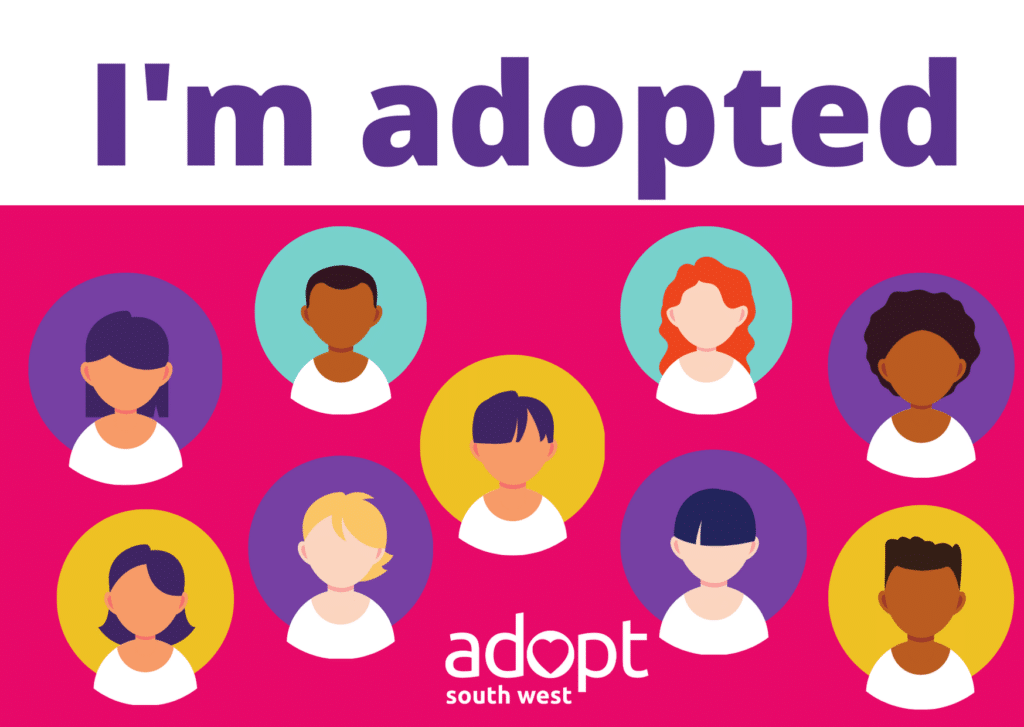 I'm adopted - guide Adopt South West